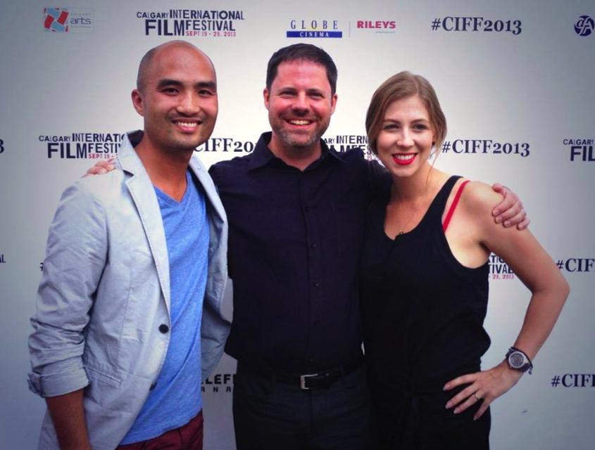 Calgary International Film Festival 2013 Wilson Wong, Steve Schroeder and Katrina Olson-Mottahed